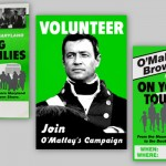 O'Malley Campaign Posters